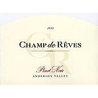 Champ De Reves 2013 Pinot Noir, Anderson Valley