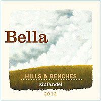 Bella 2012 Zinfandel, Hills & Benches, Dry Creek Valley